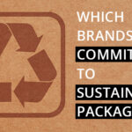 10 Brands With Sustainable Packaging
